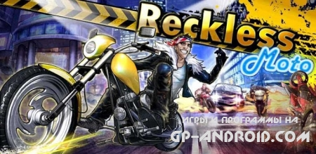 Reckless Moto Android